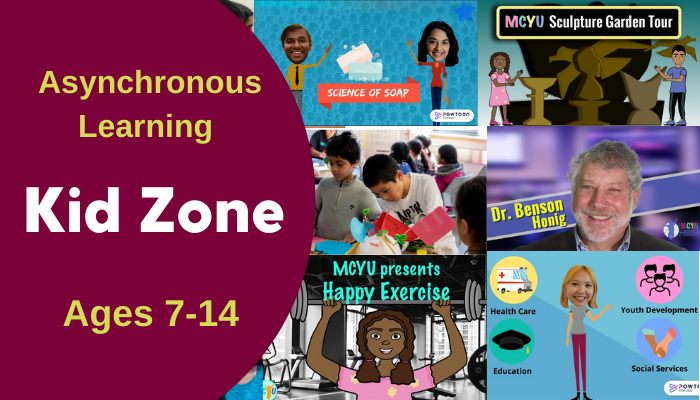 Kid Zone. Asynchronous Learning. Ages 7-14.